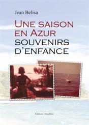 Une saison en Azur ; souvenirs d'enfance - Couverture - Format classique