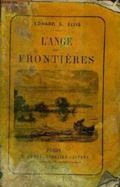 L'Ange Des Frontieres. - Couverture - Format classique