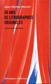 50 ans de lithographies originales - Couverture - Format classique