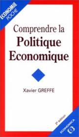 Comprendre La Politique Economique - Couverture - Format classique