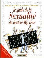Le guide de la sexualité du docteur big love - Intérieur - Format classique