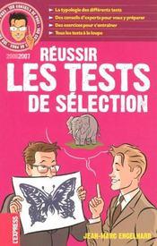 100 Conseils De Pros Pour Reussir Les Tests De Selection (Edition 2006-2007) - Intérieur - Format classique