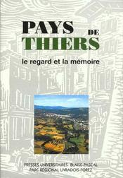 Pays De Thiers. Le Regard Et La Memoire - Intérieur - Format classique