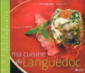 Ma cuisine du Languedoc - Couverture - Format classique
