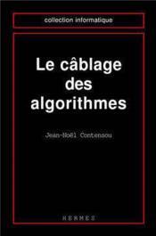 Cablage des algorithmes - Couverture - Format classique