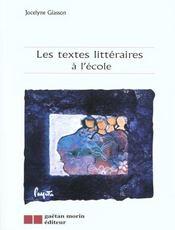Les textes litteraires a l'ecole - Intérieur - Format classique