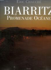 Biarritz ; promenade oceane - Couverture - Format classique