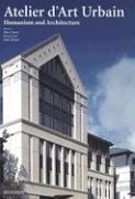 Atelier d'art urbain ; humanism and architecture - Couverture - Format classique