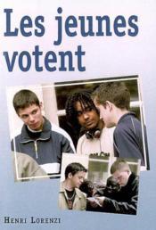 Les Jeunes Votent - Couverture - Format classique