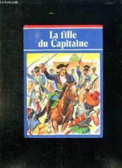 La Fille Du Capitaine. - Couverture - Format classique