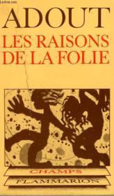 Les Raisons De La Folie ? Une Enquete De Radio Suisse Romande. Collection Champ N° 62 - Couverture - Format classique