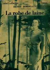 La Robe De Laine. Collection : Select Collection N° 1 - Couverture - Format classique