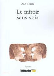 Le miroir sans voix - Intérieur - Format classique