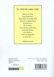 Le miroir sans voix - 4ème de couverture - Format classique