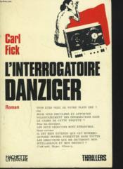 L'Interrogatoire Danziger - Couverture - Format classique