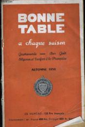 Bonne Table A Chaque Saison - Gastronomie Bon Gout Elegance Et Confort A La Francaise - Automne 1952 - 3 E Annee - N°4. - Couverture - Format classique