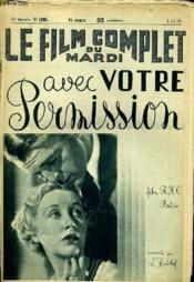Le Film Complet Du Mardi N° 1880 - 15e Annee - Avec Votre Permission - Couverture - Format classique