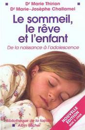Le Sommeil Le Reve Et L'Enfant - Intérieur - Format classique