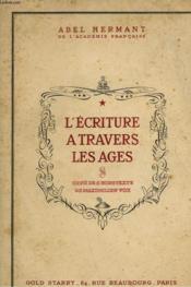 L'Ecriture A Travers Les Ages - Couverture - Format classique