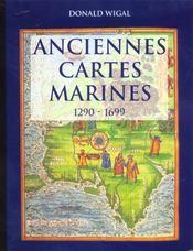 Anciennes cartes marines ; 1290-1699 - Intérieur - Format classique