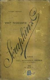 Seraphin Et Cie / 6e Edition. - Couverture - Format classique