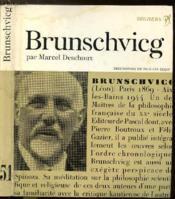Leon Brunschvicg Ou L'Idealisme A Hauteur D'Homme - Collection Philiosophes De Tous Les Temps N°51 - Couverture - Format classique