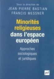 Minorités religieuses dans l'espace européen - Couverture - Format classique