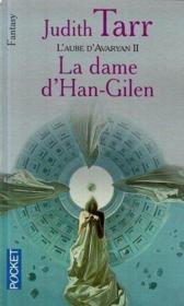 L'Aube D'Avaryan T.2 ; La Dame De Han Gilen - Couverture - Format classique