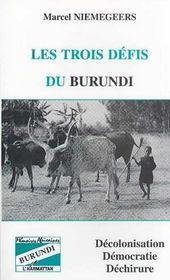 Les Trois Defis Du Burundi - Intérieur - Format classique