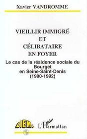 Vieillir Immigre Et Celibataire En Foyer - Intérieur - Format classique