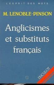 Anglicismes Et Substituts Francais - Couverture - Format classique