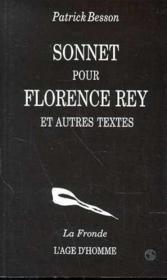 Sonnet Pour Florence Rey Et Autres Textes - Couverture - Format classique