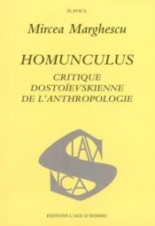 Homunculus: Critique Dostoievskienne De L'Anthropologie - Couverture - Format classique