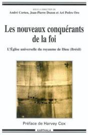 Nouveaux conquerants de la foi-l'eglise universelle du royaume de dieu (bresil) - Couverture - Format classique