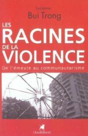 Racines De La Violence (Les) - Couverture - Format classique