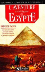 L'aventure archeologique en egypte - Couverture - Format classique