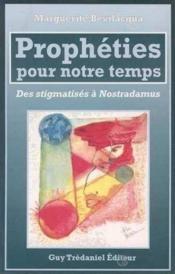 Propheties pour notre temps / des stignatises a nostradamus - Couverture - Format classique