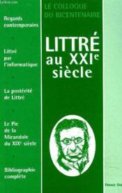 Littré au xxi siècle - Couverture - Format classique