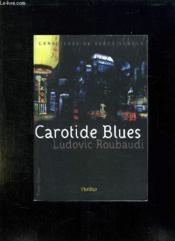 Carotide blues - Couverture - Format classique