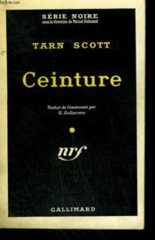 Ceinture. ( Don'T Let Her Die ). Collection : Serie Noire N° 415 - Couverture - Format classique