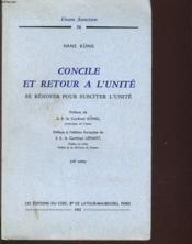Concile Et Retour A L'Unite Se Renover Pour Susciter L'Unite - Couverture - Format classique