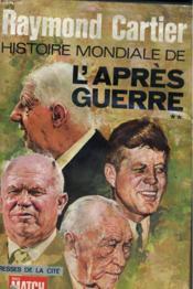 Histoire Mondiale De L'Apres Guerre, Tome 2 - Couverture - Format classique