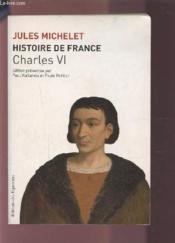 Histoire de France t.4 ; Charles VI - Couverture - Format classique