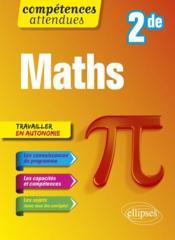 Compétences attendues ; mathématiques ; 2de (édition 2019) - Couverture - Format classique