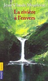La Riviere A L'Envers - Intérieur - Format classique