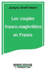 Couples Franco-Maghrebins En France - Couverture - Format classique
