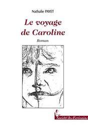 Le Voyage De Caroline - Intérieur - Format classique