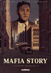 Mafia story t.1 ; la folie du hollandais t.1 - Intérieur - Format classique