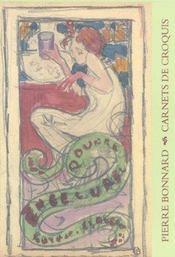 Pierre bonnard. carnets de dessins - Intérieur - Format classique