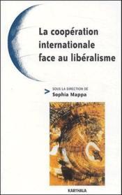 La coopération internationale face au libéralisme - Couverture - Format classique